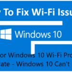 Reasons for Windows 10 Wi-Fi Problems After Update - Windows 10 Can't Find Wi-Fi
