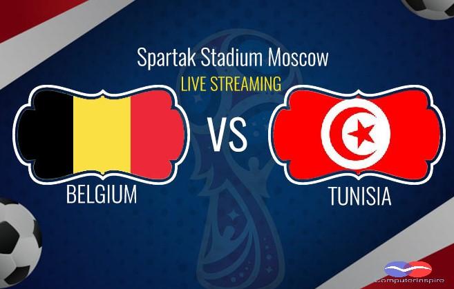 Watch Belgium vs Tunisia Live Stream FIFA World Cup 23 June 2018 Match