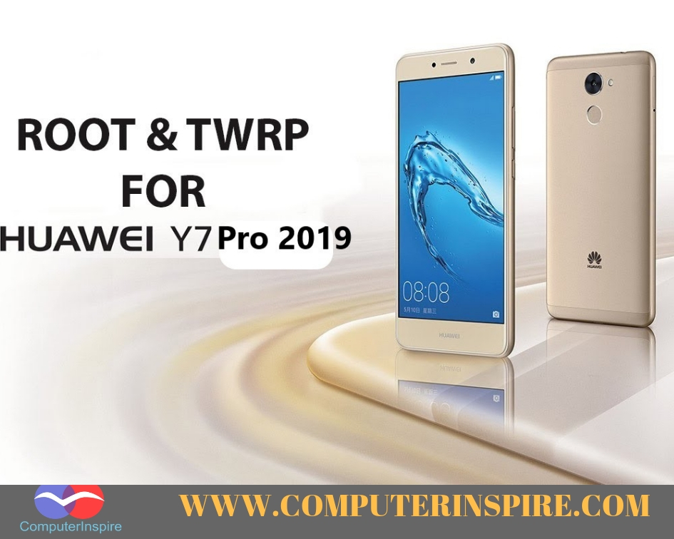 Install TWRP Recovery on Huawei Y7 Pro 2019 - Computer Inspire