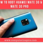 How to root huawei mate 30 & mate 30 PRO