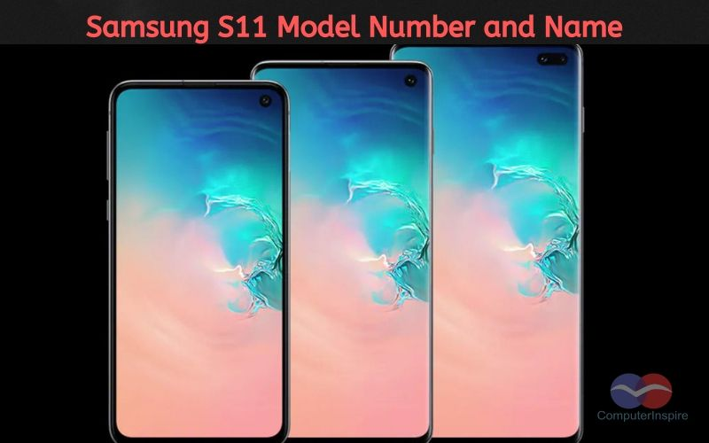 Samsung Galaxy S11 Model Numbers S11e 5G (SM-G9810), S11 5G (SM-G9860), and S11+ 5G (SM-G9880)